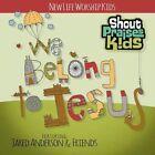 Shout Praises Kids We Belong to Jesus 0000768526514 DVD Region 2