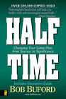 Half Time: Changing Your Game Plan from Success to Significance by Bob Buford (Paperback, 1997)