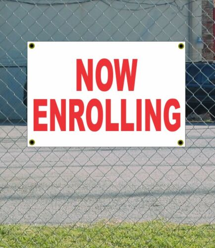 2x3 NOW ENROLLING Red /& White Banner Sign NEW Discount Size /& Price FREE SHIP