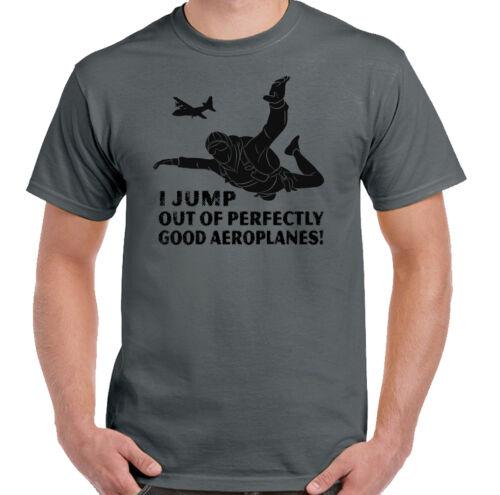 Paracadutismo T-Shirt I Salto Fuori Perfettamente Buono Aerei Uomo Divertente