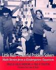 Little Kids - Powerful Problem Solvers: Math Stories from a Kindergarten Classroom by Paul R. Trafton, Angela Giglio, Angela Andrews (Paperback, 2002)