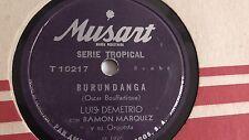 Luis Demetrio - 78rpm single 10-inch – Musart #T 10217 Me Lo Dijo Adela