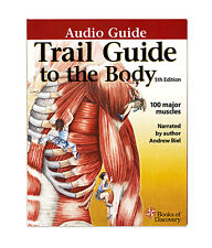 Trail Guide to the Body 4 CD Audio Program Anatomy & Palpation of 100 Muscles
