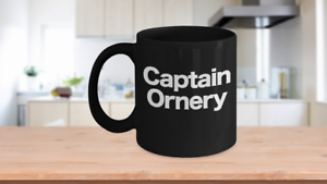 Captain-Ornery-Mug-Black-Coffee-Cup-Funny-Gift-for-Curmudgeon-Hermit-Dad-Uncle