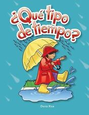 Early Childhood Themes: ¿Qué Tipo de Tiempo? by Dona Rice (2010, Paperback,...