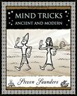 Mind Tricks: Ancient and Modern by Steven Saunders (Paperback, 2008)