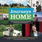 Journeys Home: Inspiring Stories, Plus Tips and Strategies to Find Your Family History by Blackstone Audiobooks (CD-Audio, 2015)