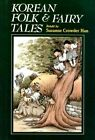 Korean Folk & Fairy Tales by Suzanne Crowder Han (Paperback, 2006)
