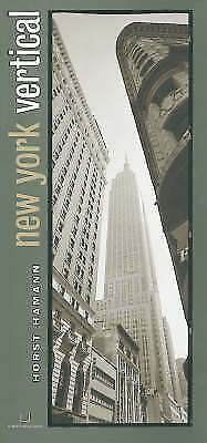 """AS NEW"" New York Vertical (New York Vertical Collection), Horst Hamann, Book"