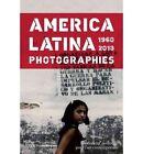 America Latina 1960-2013: Photographs by Luis Camnitzer, Olivier Compagnon (Hardback, 2013)