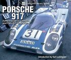 Porsche 917: Zuffenhausen's Le Mans and Can-Am Champion by Iconografix,U.S. (Paperback, 2006)