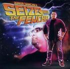 Seize The Fewcha von Junior Sanchez (2011)