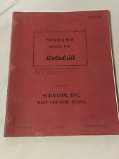 Vintage Schramm Rotadrill Oil Water Well Drill Rig Parts Listmanual Model P42