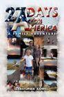 27 Days Across America 9781450025072 by Christopher Kammel Paperback