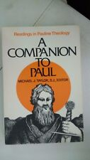 A Companion to Paul: Readings in Pauline Theology by Michael J. Taylor (Author)