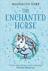 The Enchanted Horse by Magdalen Nabb (Hardback, 2015)