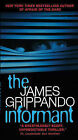 The Informant by James Grippando (Paperback, 2013)