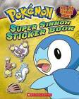 Pokemon: Super Sinnoh Sticker Book by Scholastic (Paperback / softback)