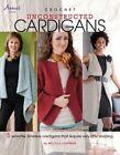 Crochet Unconstructed Cardigans by Melissa Leapman 9781596354838