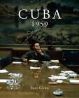 Cuba 1959 by Reel Art Press (Hardback, 2015)