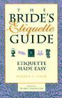 Bride's Etiquette Guide: Etiquette Made Easy by Pamela A. Lach (Paperback, 1998)