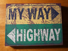 MY WAY OR THE HIGHWAY Funny Rustic Wood Block Directional Home Decor Sign NEW