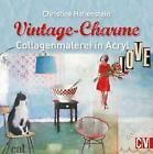 Vintage-Charme von Christine Hohenstein (2015, Taschenbuch)