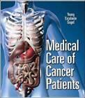 Medical Care of Cancer Patients by Carmen P. Escalante, Robert F. Gagel (Hardback, 2009)