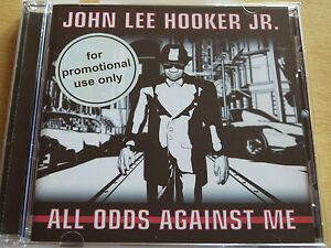 JOHN-LEE-HOOKER-JR-ALL-ODDS-AGAINST-ME-2008-PROMO-CD-Album
