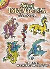 Mini Dragons Tattoos by Christy Shaffer (Paperback, 2005)