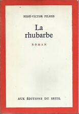 RENE-VICTOR PILHES LA RHUBARBE