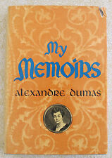 MY MEMOIRS ALEXANDRE DUMAS translated by A. Craig Bell - 1st American Edition
