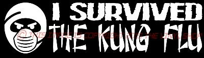 """/""""I SURVIVED The Kung Flu/"""" Virus Decal sticker,sticker SCAMdemic"""