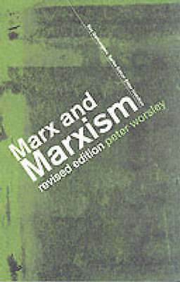 Marx and Marxism by Worsley, Peter
