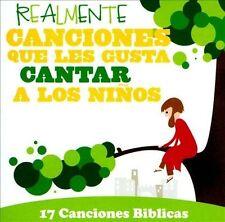Realmente Canciones Que Les Gusta Cantar a Los Ninos: 17 Canciones Biblicas - CD