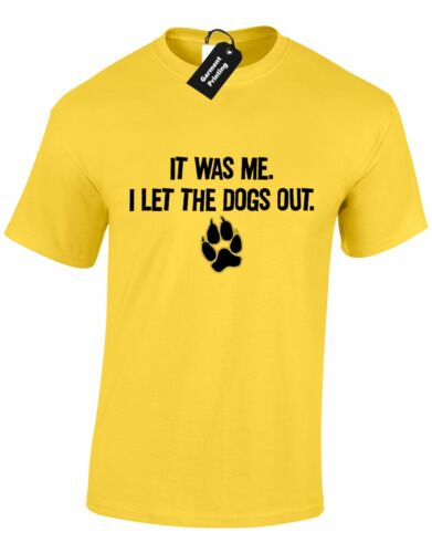 IT WAS ME I LET DOGS OUT MENS T SHIRT TEE FUNNY DESIGN ANIMAL LOVER PREMIUM NEW