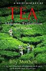 A Brief History of Tea by Roy Moxham (Paperback, 2009)