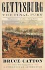Gettysburg: The Final Fury by Bruce Catton (Paperback / softback, 2013)