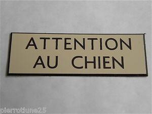 plaque gravée ATTENTION AU CHIEN épaisseur 1,6 mm (2 versions)  format 150x50 mm