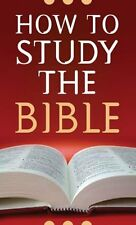 How to Study the Bible by Robert M. West (2007, Paperback)