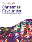 Classic FM: Christmas Favourites: Piano Solo by Alfred Publishing (Paperback, 2010)