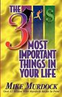 The 3 Most Important Things in Your Life by Mike Murdock (Paperback / softback, 1997)