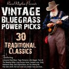 Vintage Bluegrass Power Picks: 30 Traditional Classics by Various Artists (CD, Jan-2014, Rural Rhythm)