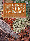 Herb & Spice Companion: The Complete Guide to Over 100 Herbs & Spices by Lindsay Herman (Paperback, 2015)