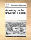 An Essay on the Universe: A Poem. by Multiple Contributors (Paperback / softback, 2010)