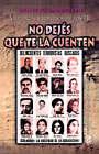 Violencia y Politica En Los 70 o No Dejes Que TE La Cuenten by Ernesto Jauretche (Paperback, 1997)