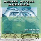 Decibel:more Cuts From Dennis Bovel (1976-1983) by Dennis Bovell (Vinyl, May-2007, Pressure Sounds)