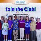 Join the Club!: Foundations for Multiplication by Clarissa Blackmon (Hardback, 2014)