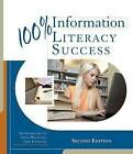 100% Information Literacy Success by Quantum Integrations (Paperback, 2011)