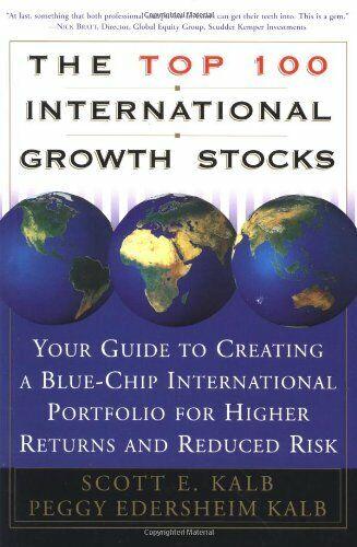 The Top 100 International Growth Stocks: Your G, Kalb ...